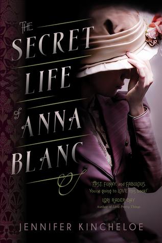 The Secret Life of Anna Blanc (Anna Blanc Mysteries #1)