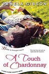 A Touch of Chardonnay (Love in Wine Country #2)