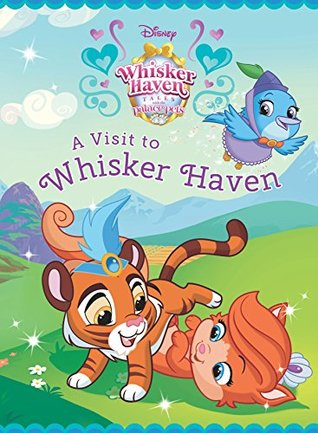 Palace Pets: A Visit to Whisker Haven (Disney Storybook (eBook))