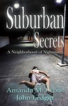 Suburban Secrets: A Neighborhood of Nightmares