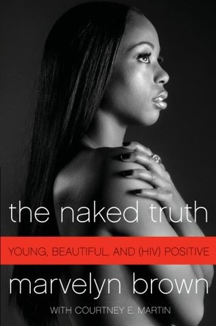 The Naked Truth by Marvelyn Brown