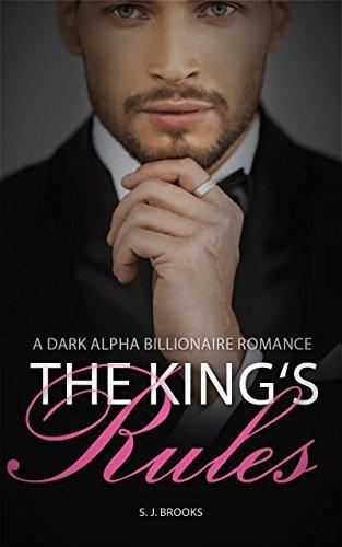King's Rules (A Dark Alpha Billionaire, #2)