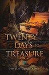 Twenty Days to Treasure