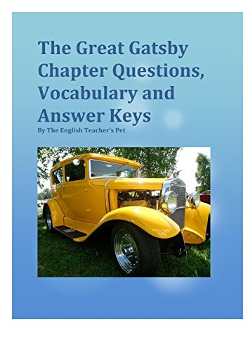 The Great Gatsby: Chapter Questions, Vocabulary, and Answer Keys