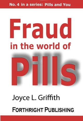 Fraud in the World of Pills (Pills and You Book 4)