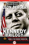 The Kennedy Trilogy Complete Edition: The Kennedy Imperative, The Kennedy Momentum, and The Kennedy Revelation