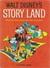 Walt Disney's Story Land: 72 Favorite Stories Adapted From Walt Disney Films