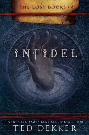 Infidel (The Lost Books, #2)