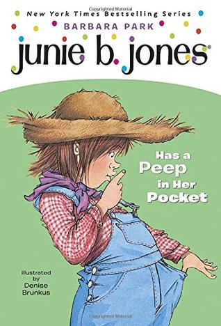 Junie B. Jones Has a Peep in Her Pocket (Junie B. Jones, #15)
