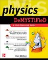 Physics Demystified: A Self-Teaching Guide (Demystified)