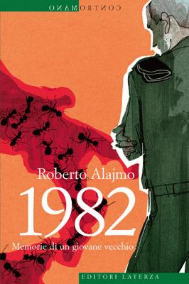 1982: Memorie di un giovane vecchio