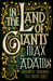In the Land of Giants: Journeys Through the Dark Ages