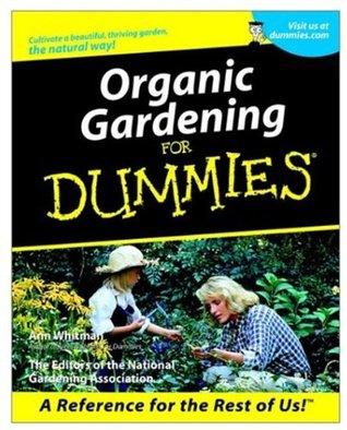 Organic Gardening for Dummies by Ann Whitman