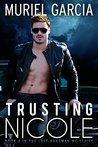 Trusting Nicole (Last Hangman MC, #4)