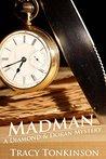 Madman (The Diamond and Doran Mysteries Book 1)