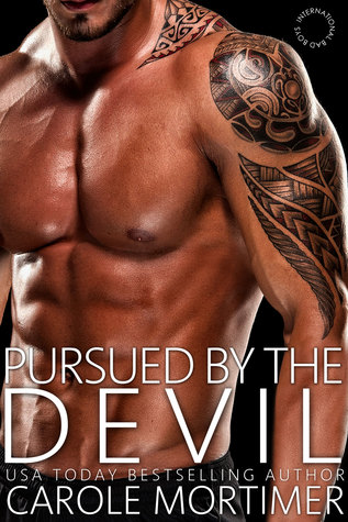 Pursued by the Devil (International Bad Boys, #8)