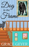 Dog in the Frame (Miranda Moore #2)