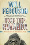 Road Trip Rwanda:...
