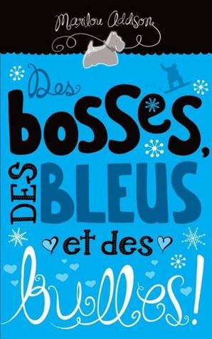 Des bosses, des bleus et des bulles ! #01