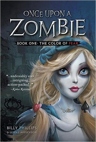 The Color of Fear (Once Upon a Zombie, #1)