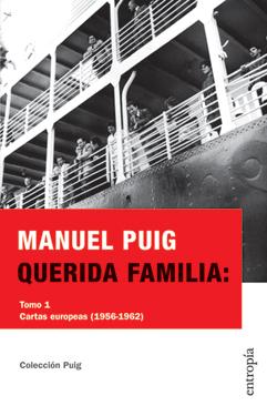 Querida Familia by Manuel Puig