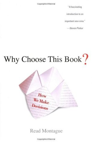 Why Choose This Book?: How We Make Decisions