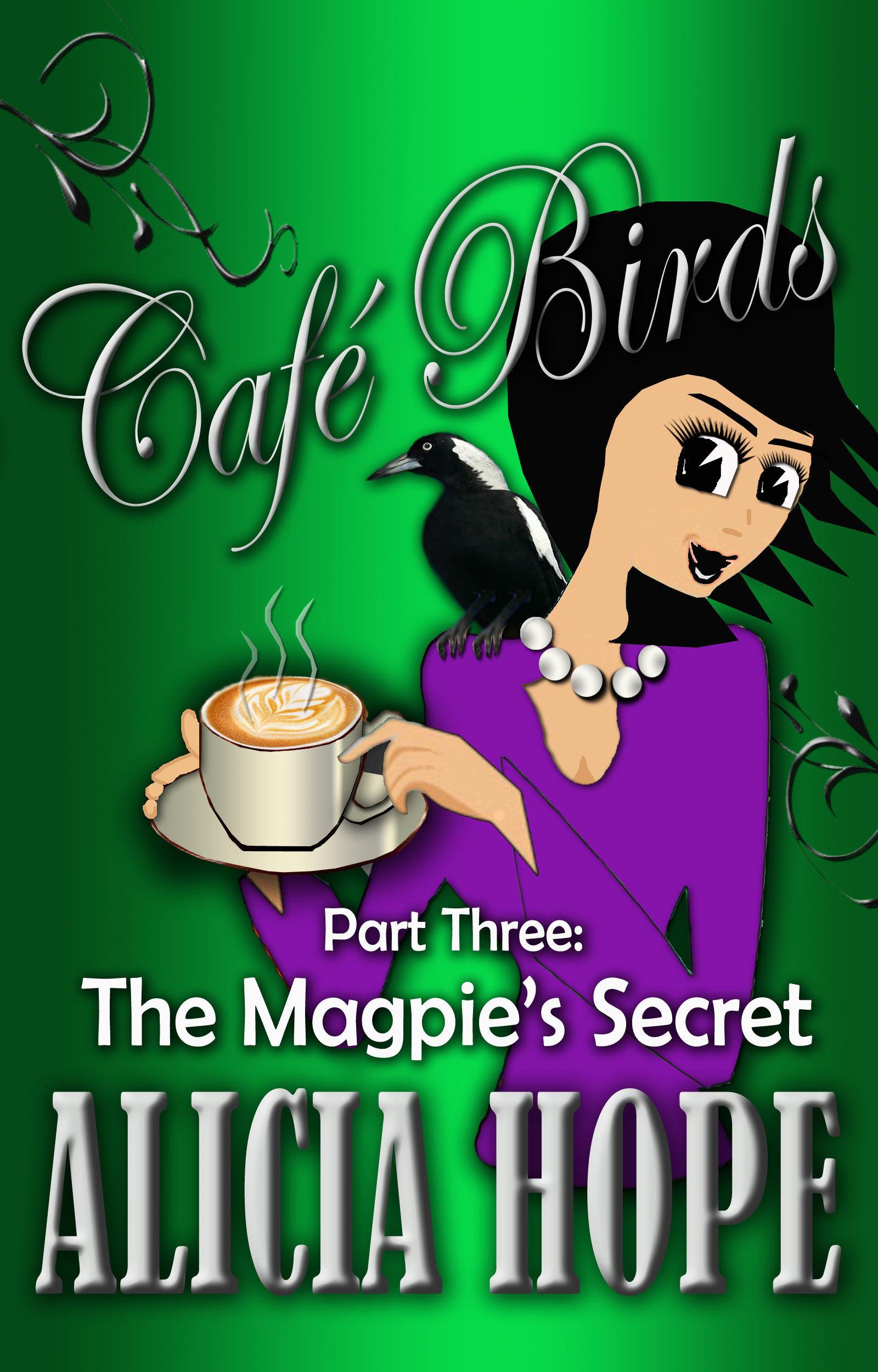 Cafe Birds: The Magpie's Secret