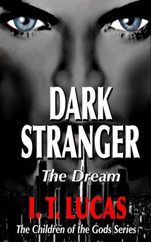 Dark Stranger: The Dream (The Children of the Gods, #1)