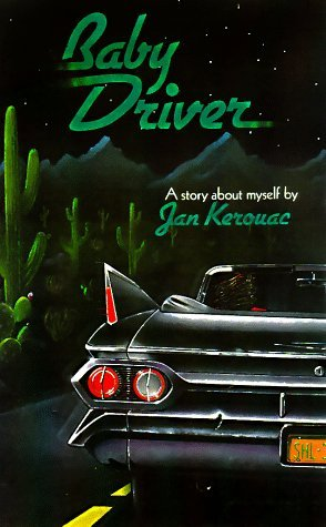 Baby Driver by Jan Kerouac
