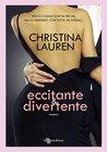 Eccitante & divertente by Christina Lauren
