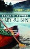 Brian's Return (Brian's Saga, #4)