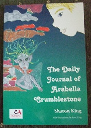 The Daily Journal of Arabella Crumblestone