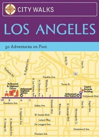 City Walks: Los Angeles: 50 Adventures on Foot por Eric Hiss PDF iBook EPUB
