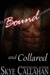 Bound and Collared (Out of Bounds, #2)