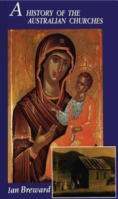 A History of the Australian Churches