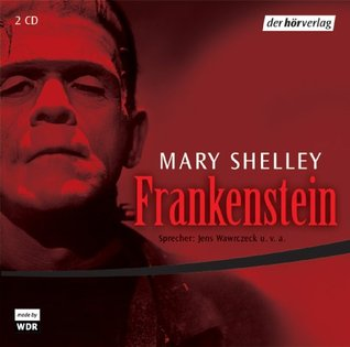 Frankenstein oder der moderne Prometheus: Hörspiel