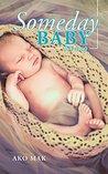 Someday Baby: IVF...