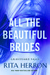 All the Beautiful Brides by Rita Herron