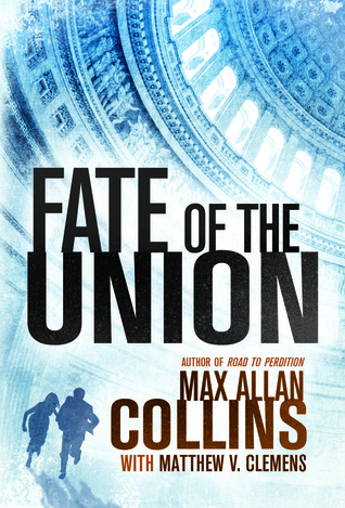 Fate of the Union (Reeder and Rogers #2)