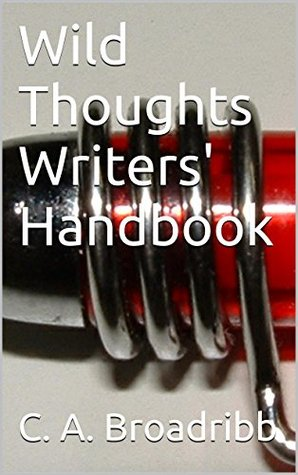 Wild Thoughts Writers' Handbook (Wild Thoughts Non-Fiction 6)
