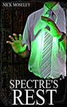 Spectre's Rest (The Brackenford Cycle #3)