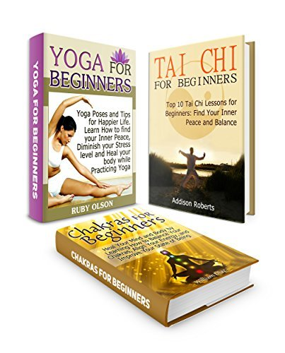 Yoga for beginners Box Set: Top 10 Tai Chi Yang Style Lessons for Beginners plus Yoga Poses for Finding Your Inner Peace and Tips on How to Balance Chakras ... Box Set, yoga poses, benefits of yoga)