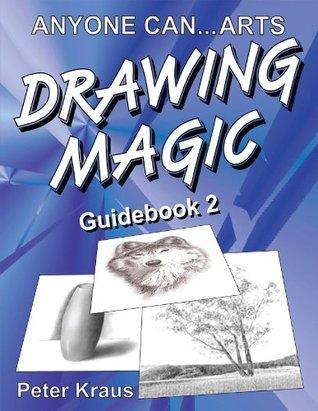 Anyone Can Arts...DRAWING MAGIC Guidebook 2