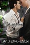 Shadow of Self (Journey of Self #1)