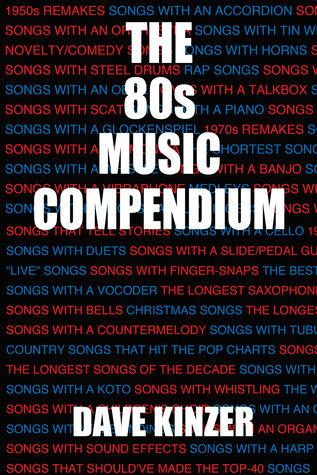 The 80s Music Compendium By Dave Kinzer