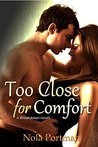 Too Close for Comfort (Breakdown Book 1)