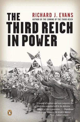 The third reich in power, 1933-1939 by Richard J. Evans