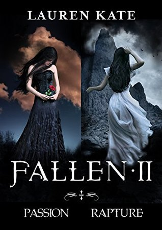 Fallen II: Passion/Rapture (Fallen #3-4)