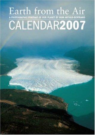 Earth from the Air A3 Wall Calendar 2007