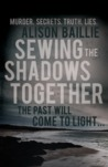 Sewing the Shadows Together